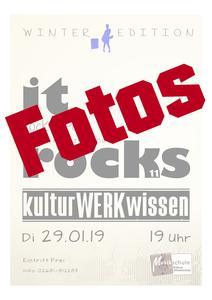 Externer Link: Fotos it rock's kulturWERKwissen 29. Januar 2019
